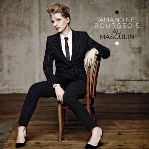 AMANDINE BOURGEOIS_Album_AU MASCULIN